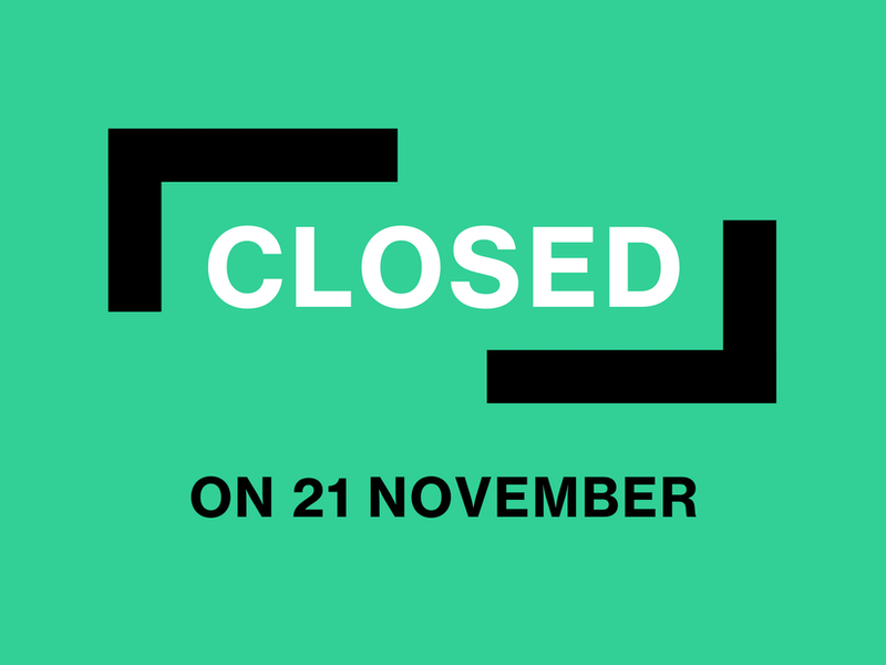 Closed on 21 November