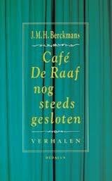 Cover Café De Raaf Is Still Closed